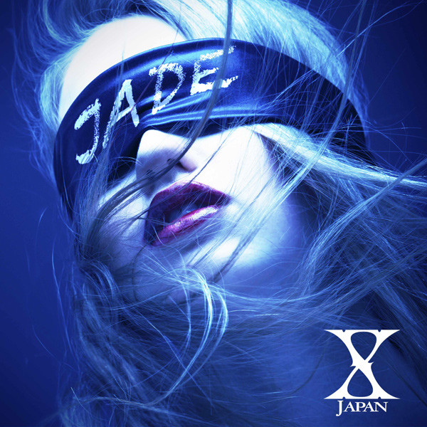 20110615_X JAPAN New Song JADE(2)